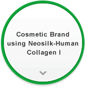 Cosmetic Brand using Neosilk-Human Collagen I